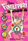 Pikku-Fingerpori 6: Underground-Fingerpori - Pertti Jarla, J.P. Ahonen, Tuuli Hypén, Tex Hänninen, Reetta Laitinen, Kivi Larmola, Anssi Rauhala, Hannele Richert, Petteri Tikkanen