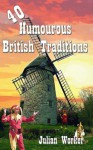 40 Humourous British Traditions - Julian Worker
