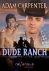 Dude Ranch - Adam Carpenter