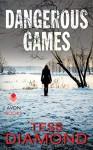 Dangerous Games - Tess Diamond