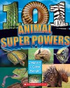 101 Animal Super Powers - Melvin Berger, Gilda Berger