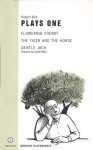 Plays 1: Flowering Cherry/The Tiger and the Horse/Gentle Jack (Modern Playwrights) - Robert Bolt