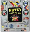 Nutsy Goes To Bed (Nutsy The Robot) - Mark Shulman, Katie Boyce