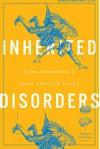 Inherited Disorders: Stories, Parables & Problems - Adam Ehrlich Sachs