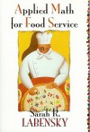Applied Math for Food Service - Sarah R. Labensky