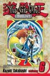 Yu-Gi-Oh! Duelist, Vol. 6: The Terror of Toon World - Kazuki Takahashi