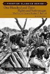 One Hundred and Three Fights and Scrimmages: The Story of General Reuben F. Bernard (Frontier Classics): The Story of General Reuben F. Bernard (Frontier Classics) - Don Russell