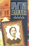 Uplifting the South: Mary Mildred Sullivan's Legacy for Appalachia - Kathleen Curtis Wilson