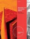 Elementary and Intermediate Algebra. Alan Tussy, R. Gustafson - Alan S. Tussy