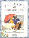 Talking Like the Rain: A Read-to-Me Book of Poems - X. J. Kennedy, Dorothy M. Kennedy, Jane Dyer