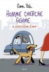 Homme cherche femme et autres histoires d'amour - Simon Rich, Thierry Beauchamp