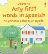 Very first words in Spanish - Usborne