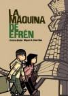 La máquina de Efrén - Cristina Durán, Miguel A. Giner Bou