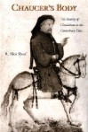 Chaucer's Body: The Anxiety of Circulation in the Canterbury Tales - R. Allen Shoaf