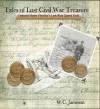 Tales of Lost Civil War Treasures - Corporal Henry Fletcher's Lost Blue Quartz Gold - W.C. Jameson