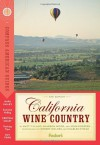 Compass American Guides: California Wine Country, 6th Edition (Full-color Travel Guide) - Matt Villano, Sharron Wood, John Doerper, Robert Holmes, Chuck O'Rear