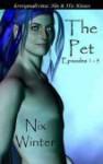 The Pet 1 - 5 - Nix Winter