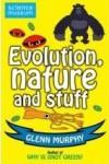 Evolution, Nature And Stuff - Glenn Murphy