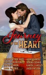 Journey of the Heart: A Collection of Western Romance Short Stories - Stacey Coverstone, Karen J. Hasley, Melissa Lynne Blue, Tanya Hanson, Jacqui Nelson, Linda LaRoque, Anne Carrole, Debora Dennis