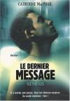 Le dernier message - Catherine MacPhail, Aude Carlier