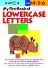 My First Book of Lowercase Letters - Kumon