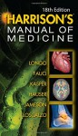 Harrisons Manual of Medicine, 18th Edition - Dan Longo, Anthony Fauci, Dennis Kasper, Stephen Hauser, J. Jameson, Joseph Loscalzo