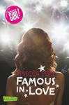 Famous in Love, Band 1: Famous in Love - Rebecca Serle, Claudia Max
