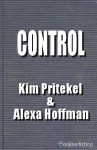 Control - Kim Pritekel, Alexa Hoffman