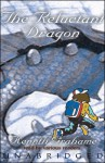 The Reluctant Dragon - Inc. Blackstone Audio, Inc., Bruce Blau, Susan McCarthy, David Thorn, Kenneth Grahame, Full Cast