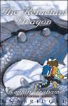 The Reluctant Dragon - Inc. Blackstone Audio, Inc., Bruce Blau, Susan McCarthy, David Thorn, Kenneth Grahame, Full Cast