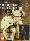 John Miller's Country Blues Guitar Collection [With CD (Audio)] - John Miller