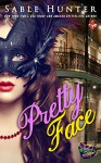 Pretty Face: A Red Hot Cajun Nights Story - Sable Hunter