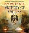 Victory of Eagles - Simon Vance, Naomi Novik