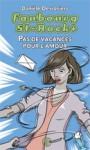 Pas de vacances pour l'amour - Danièle Desrosiers