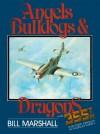 Angels, Bulldogs & Dragons - Bill Marshall