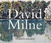 David Milne Watercolours - David Brown Milne, Katherine Lochnan