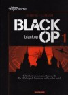 Black Op 1 (Black op, #1) - Stephen Desberg, Hugues Labiano, Jean-Jacques Chagnaud