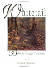 Whitetail Behavior Through the Seasons - Charles J. Alsheimer