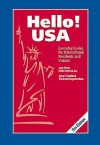 Hello! USA, Everyday Living for International Residents and Visitors - Judy Priven, Anne P. Copeland, Theresa Strachila, Lauren Wolfenden, Margaret Alexander, Catherine Weschler