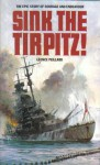 Sink the Tirpitz! - Léonce Peillard