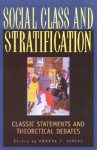 Social Class and Stratification: Classic Statements and Theoretical Debates - Rhonda F. Levine, Patricia Hill Collins, Oliver Cox