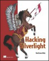 Hacking Silverlight 2 - David Kelley