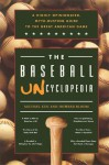 The Baseball Uncyclopedia: A Highly Opinionated, Myth-Busting Guide to the Great American Game - Howard Bloom, Michael Kun