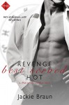 Revenge Best Served Hot (Entangled Indulgence) (Men of the Zodiac) - Jackie Braun
