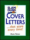 Slam Dunk Cover Letters - Mark Rowh, Mike Rowh