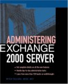 Administering Exchange 2000 Server - Mitch Tulloch