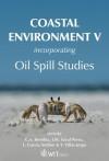 Coastal Environment V: Incorporating Oil Spill Studies (Environmental Studies (Environmental Studies, 10) - J. M. Saval Perez, L. Garcia Andion, C.A. Brebbia, Y. Villacampa Esteve