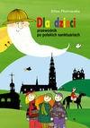 Dla dzieci przewodnik po polskich sanktuariach - Eliza Piotrowska