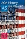 Aqa History As Unit 1: Usa, 1890 1945 (Aqa History For As) - Chris Rowe