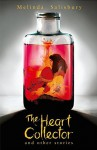 The Heart Collector - Melinda Salisbury